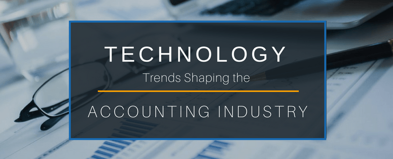 Technology trends shaping the accounting industry