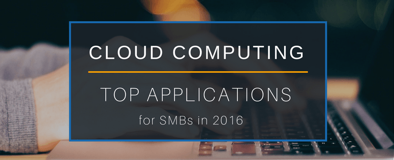Top cloud computing applications for 2016