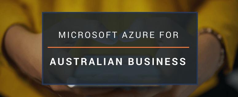 Microsoft Azure for Australian Business