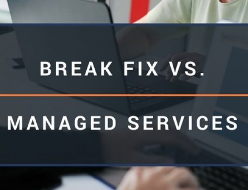 Break Fix vs. Managed IT Services