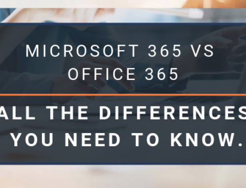 Microsoft 365 vs Office 365. All the differences you need to know.